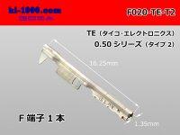 ■020 Type [ Tyco-Electronics ]  0.50 series  F Terminal / F020-TE-T2