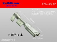 110 Type  No lock F terminal   only  - No sleeve /FNL110-sr
