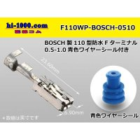 [BOSCH] 110 Type  /waterproofing/ F Terminal 0.5-1.0 [color Blue]  With wire seal /F110WP-BOSCH-0510