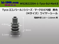 [Tyco-Electronics]  Econosole J series _ Mark 070 Type  Wire seal 2.0-2.6- [color Black] /WS2822354-1- [Tyco-Electronics] -EsJ-Mark 2